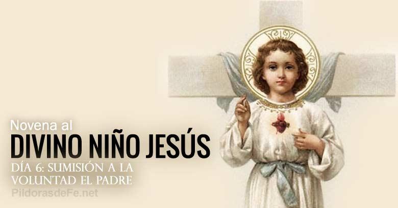 novena al divino nino jesus dia  sumision a la voluntad del padre