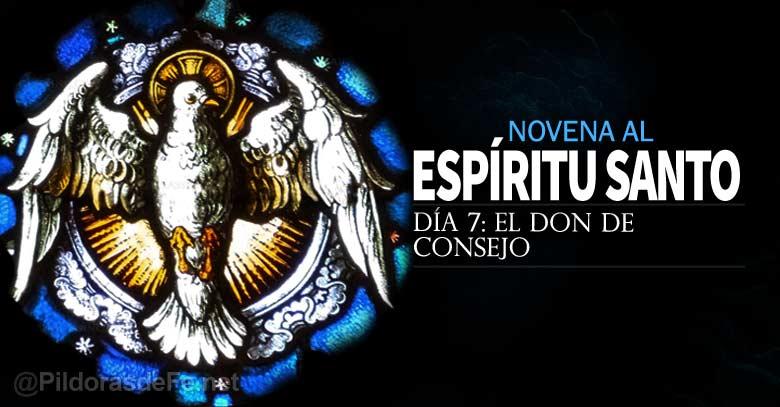 novena al espiritu santo uncion el don de consejo dia