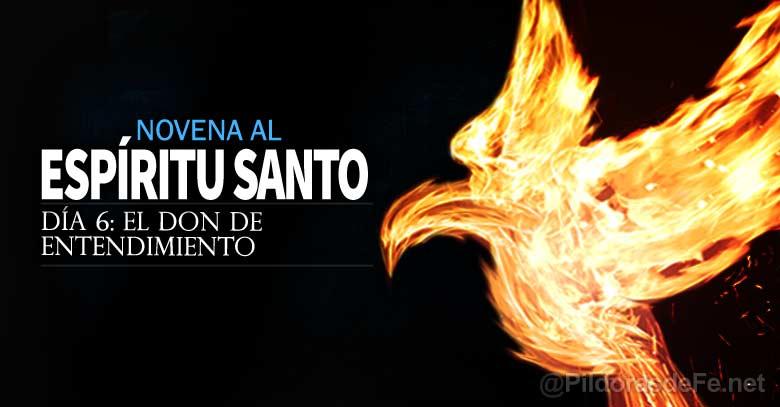 novena al espiritu santo uncion el don de entendimiento dia
