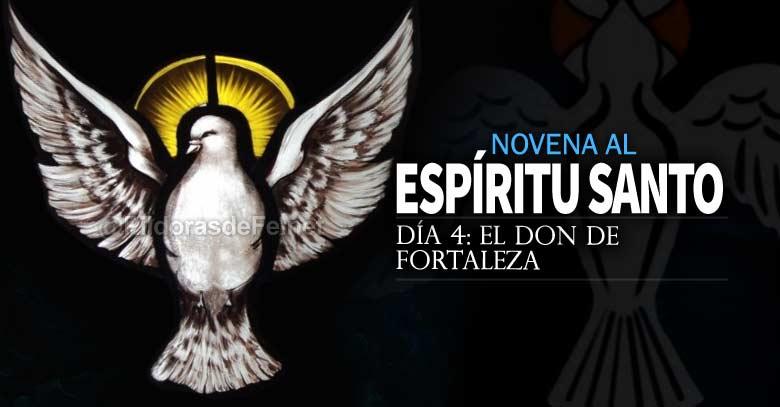 novena al espiritu santo uncion el don de fortaleza dia