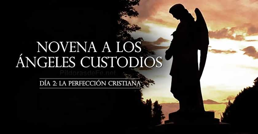 novena angeles custodios angel de la guarda dia  perfeccion cristiana