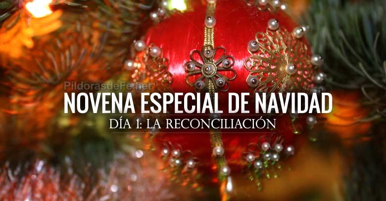 Novena Especial De Navidad Día 1 La Reconciliación