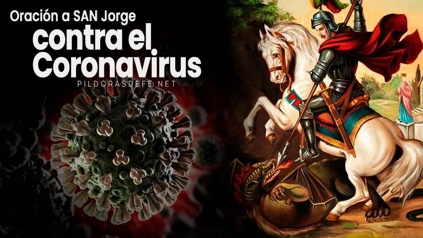 oracion a san jorge contra el coronavirus covid  pandemia enfermedad