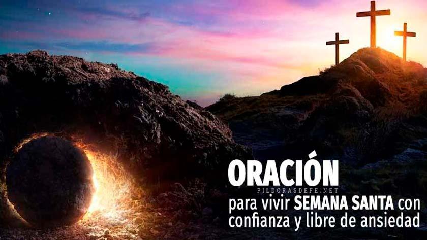 oracion-para-la-semana-santa-para-confianza-liberarse-de-ansiedad.jpg