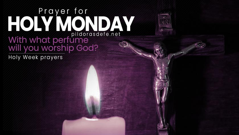 prayer for holy monday holy week prayers