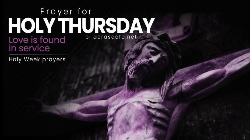 prayer for holy thursday holy week prayers
