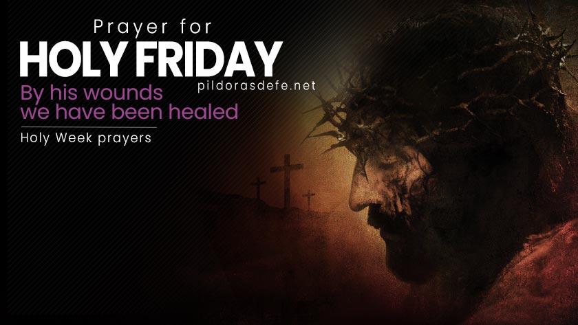 prayer for holyfriday good holy week prayers