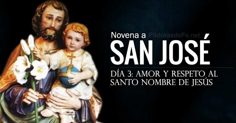 san jose novena dia  amor y respeto por el santo nombre de jesus