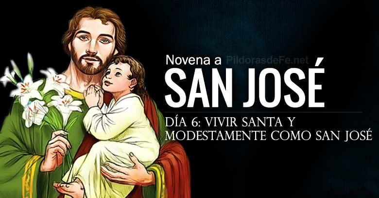 san jose novena dia  vivir santa y modestamente como san jose