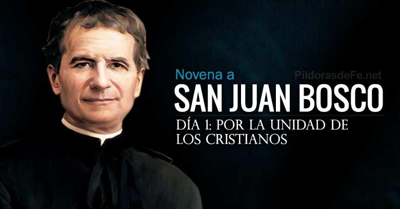 san juan bosco novena dia  por la unidad de los cristianos