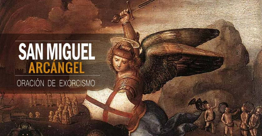 d8bff27f3a2 Oración de exorcismo a San Miguel Arcángel