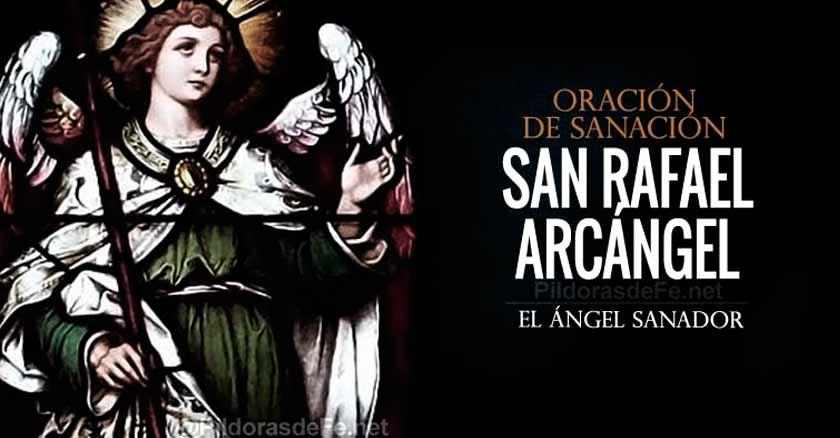 san rafael arcangel angeles angel de Dios oracion a san rafael arcangel sanacion de enfermedad