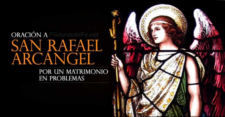 Oración A San Rafael Arcángel Para Un Matrimonio En Problemas
