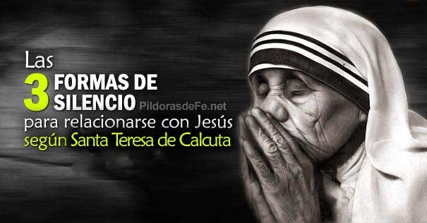 3 Formas De Silencio Para Relacionarse Con Dios De Santa Teresa De