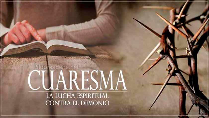 tiempo de cuaresma batalla espiritual contra el demonio